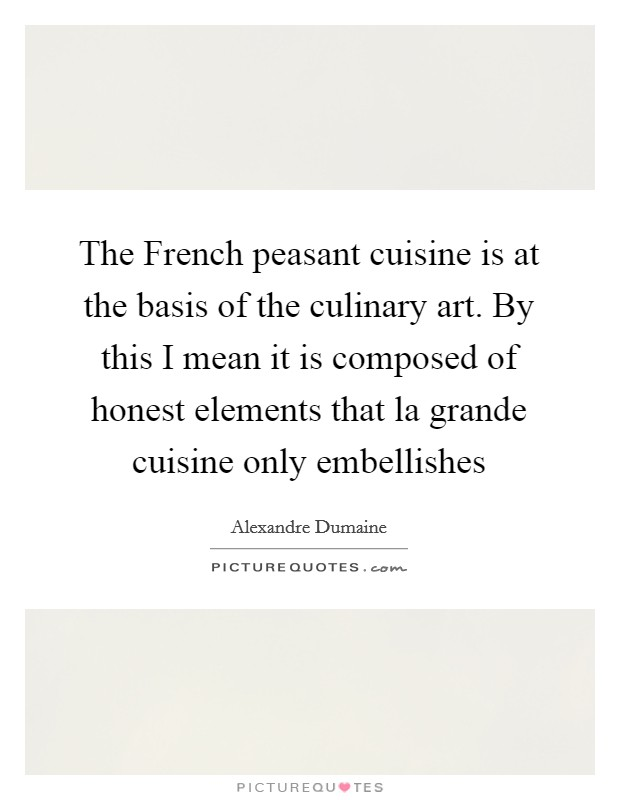 Cuisine Quotes Cuisine Sayings Cuisine Picture Quotes Page 3