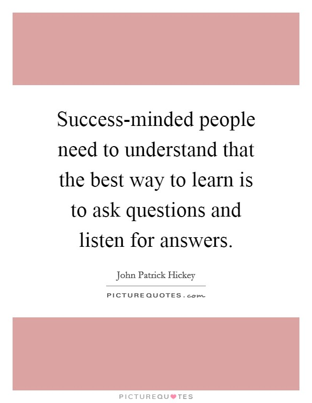 Asking Questions Improves Your Learning if You Ask the ...