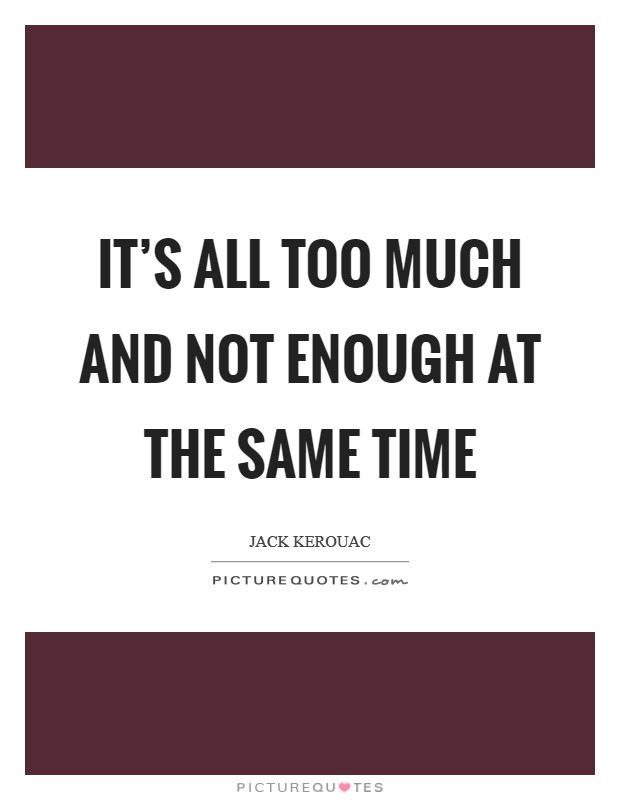 not enough time quotes sayings not enough time picture quotes