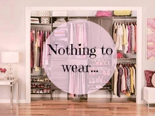 Nothing to wear Picture Quote #1