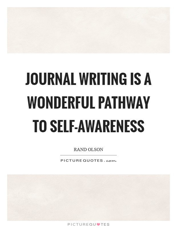 Journal writing is a wonderful pathway to self-awareness Picture Quote #1