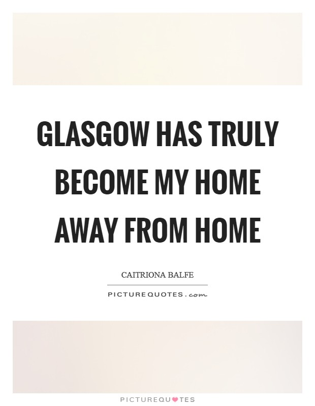 Away From Home Quotes & Sayings | Away From Home Picture ...