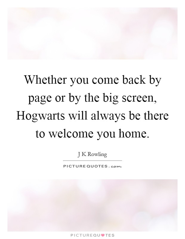 Welcome Home Quotes Sayings Welcome Home Picture Quotes
