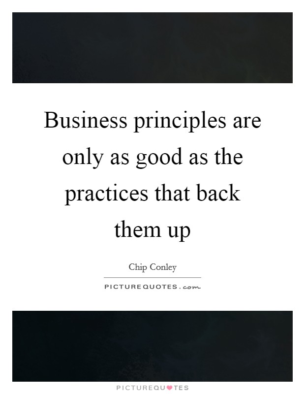 business principles Merfish pipe & supply principles of business (or more commonly referred to as abe's and nathan's policies) • treat others as you would want them to treat you.