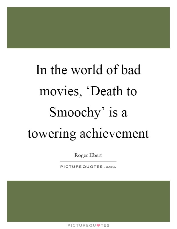 In the world of bad movies, 'Death to Smoochy' is a towering achievement Picture Quote #1