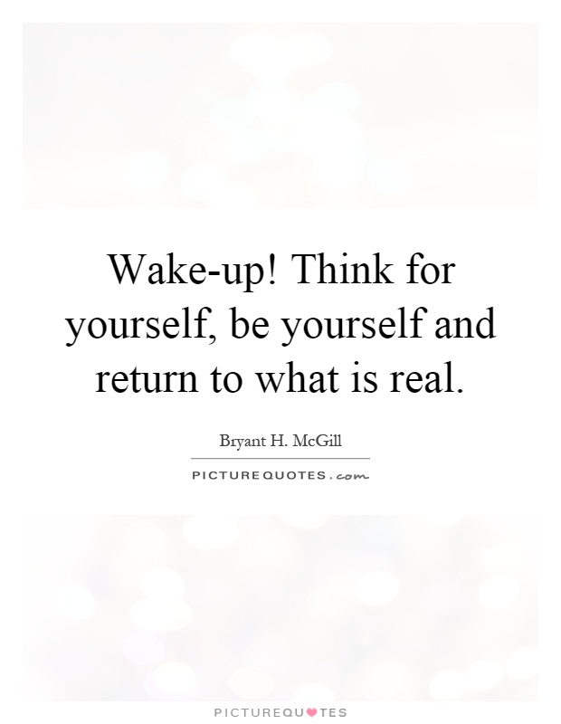 Quotes About Love Not Returned : Bryant H McGill Quotes & Sayings (169 Quotations)