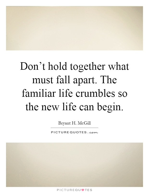 New Life Together Quotes: Crumbles Picture Quotes