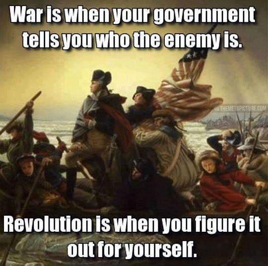 War is when your government tells you who the enemy is. Revolution is when you figure it out for yourself Picture Quote #1