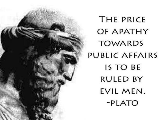 The price of apathy towards public affairs is to be ruled by evil men Picture Quote #1