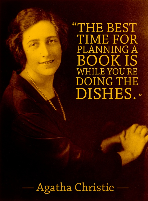 The best time for planning a book is while you're doing the dishes Picture Quote #1