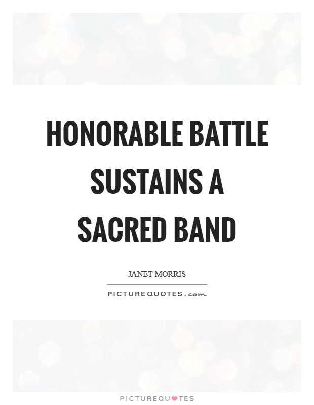 Honorable battle sustains a Sacred Band Picture Quote #1