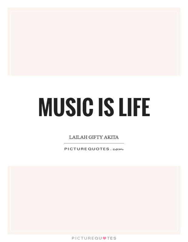 Music is life Picture Quote #1