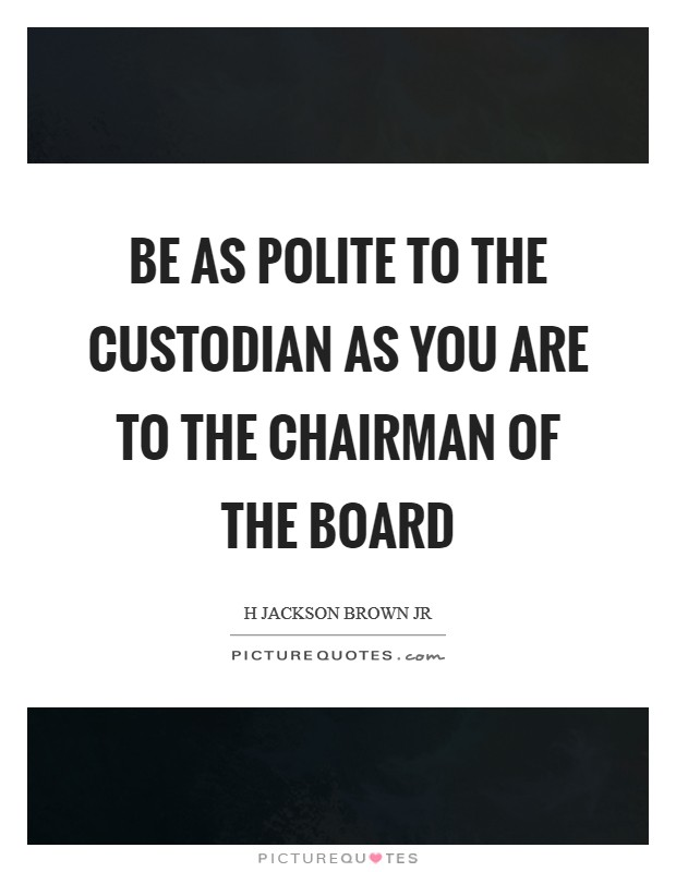 Chairman Quotes | Chairman Sayings | Chairman Picture Quotes