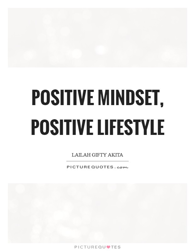 Positive mindset, positive lifestyle Picture Quote #1