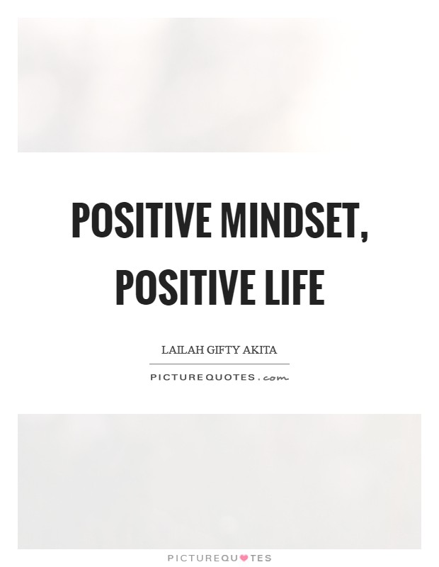 Positive mindset, positive life Picture Quote #1