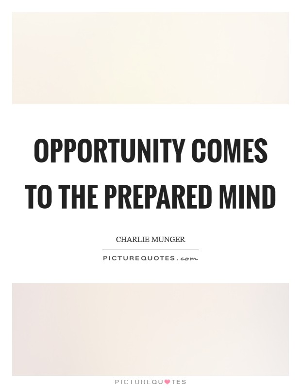 Opportunity comes to the prepared mind Picture Quote #1