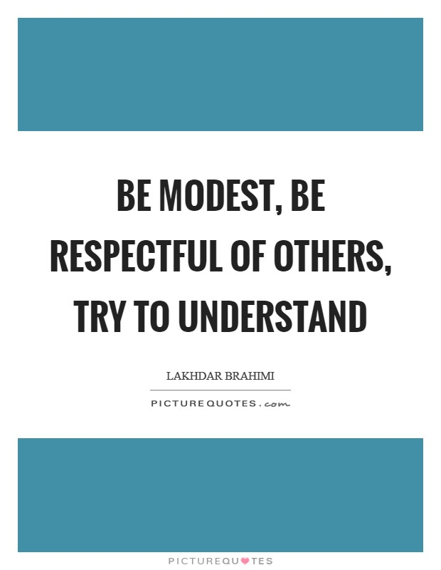 Be Respectful Quotes Amp Sayings Be Respectful Picture Quotes