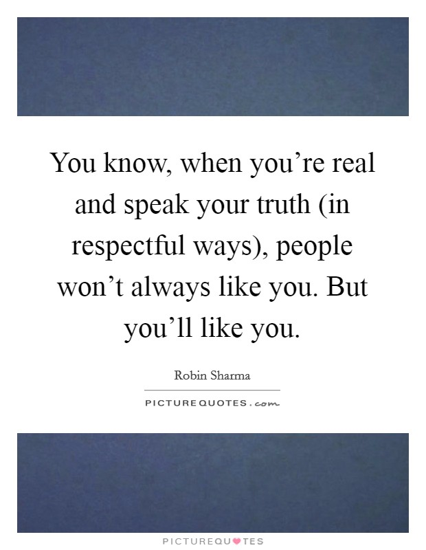 Real Truth Quotes | Real Truth Sayings | Real Truth ...