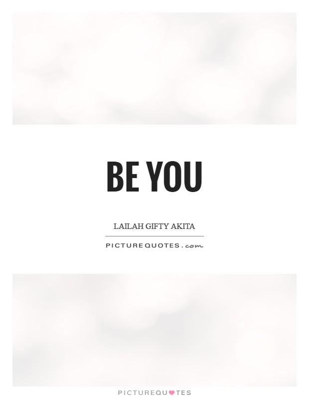 Be you Picture Quote #1