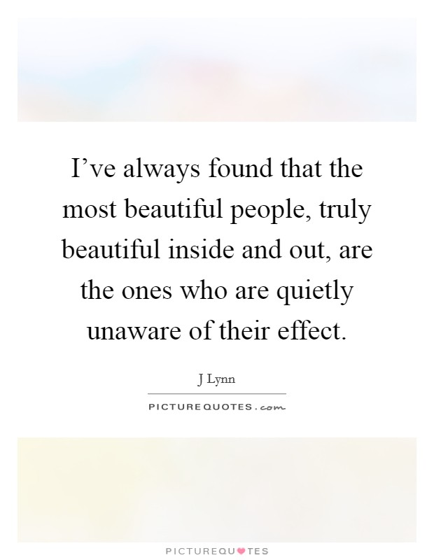 I Am Beautiful Inside And Out Quotes Beautiful Inside And O...