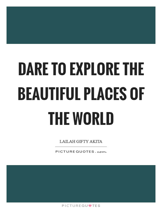 Beautiful Places Quotes Sayings Beautiful Places Picture Quotes