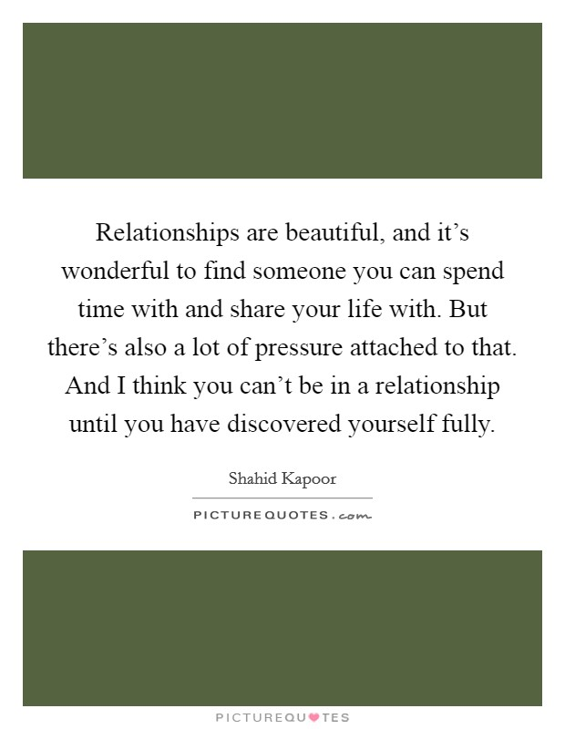 Quotes About Relationships And Time: Beautiful Relationship Quotes & Sayings