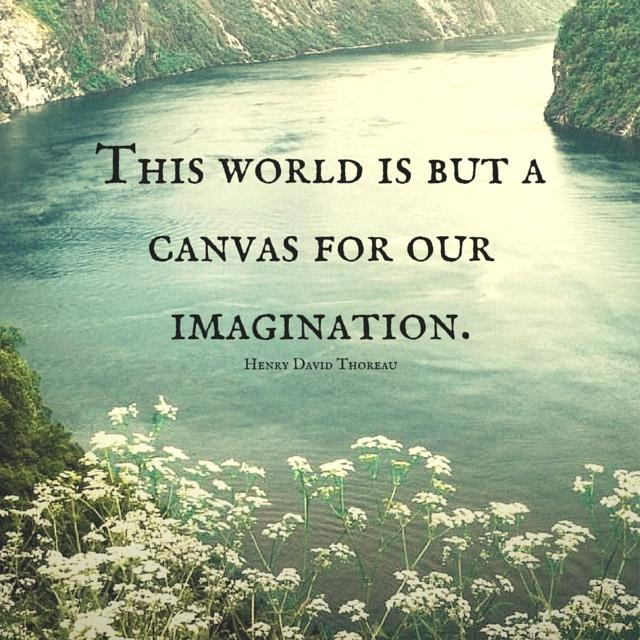 This world is but a canvas for our imagination Picture Quote #1