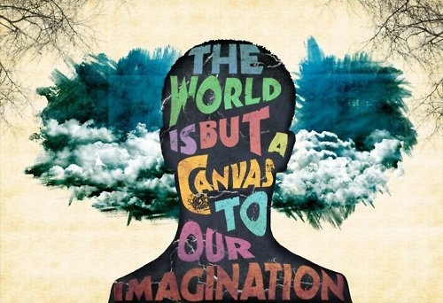 This world is but a canvas for our imagination Picture Quote #2