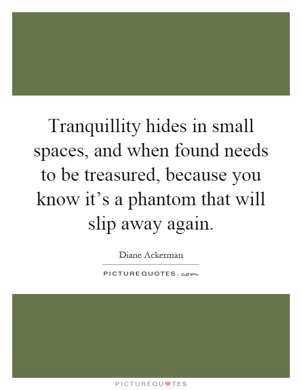Small Spaces Quotes & Sayings | Small Spaces Picture Quotes
