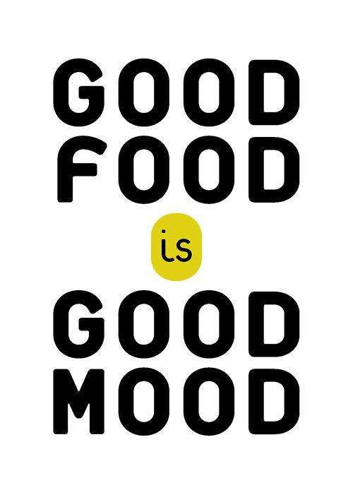 Good food is good mood Picture Quote #1