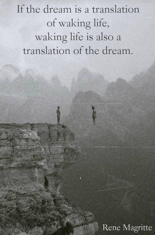 If the dream is a translation of waking life, waking life is also a translation of the dream Picture Quote #1
