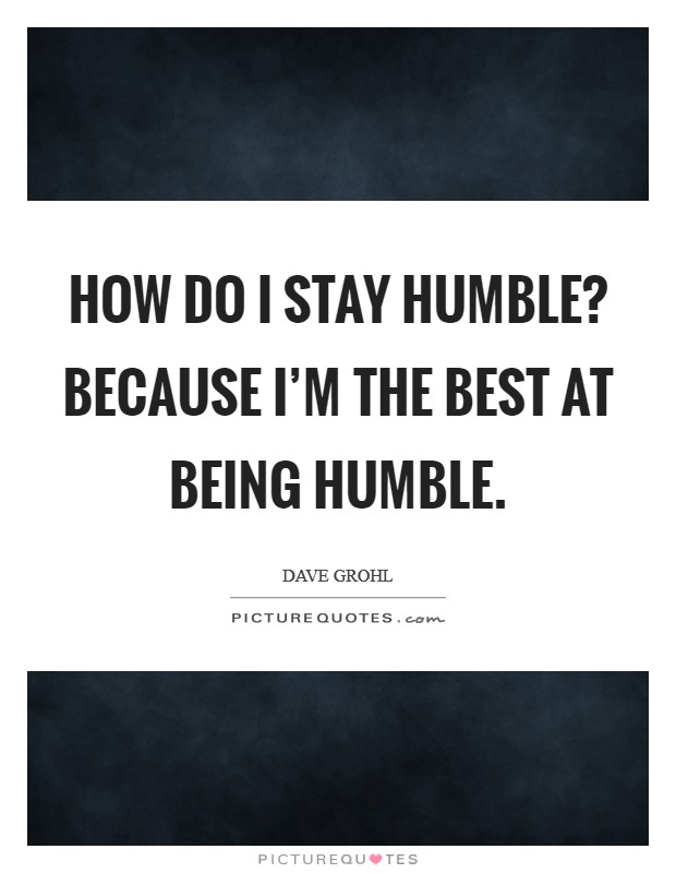 Learn To Humble Yourself... - YouTube