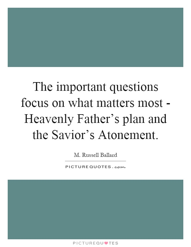 the importance of the family under the heavenly fathers plan