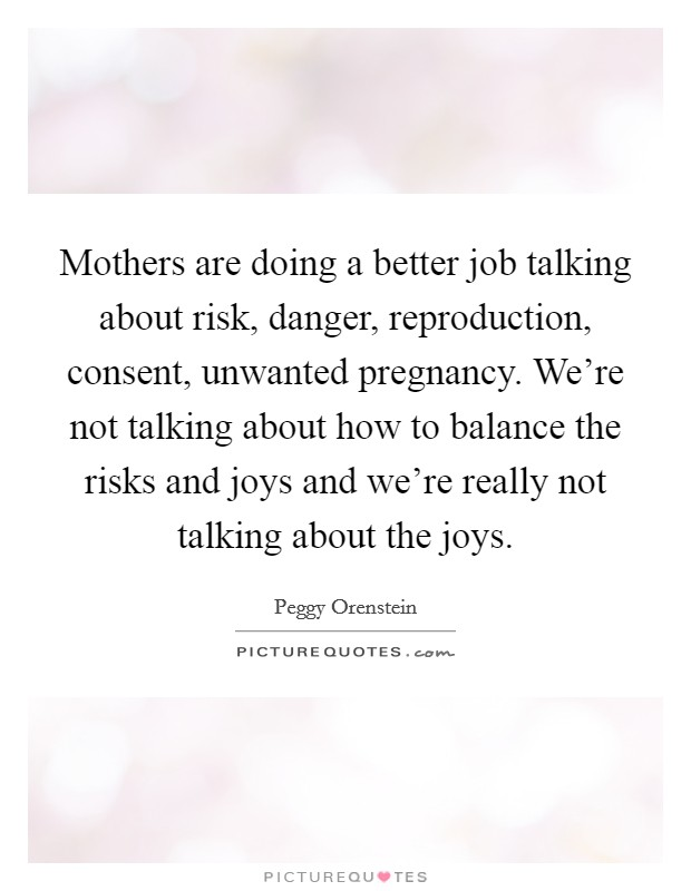 Mothers are doing a better job talking about risk, danger ...