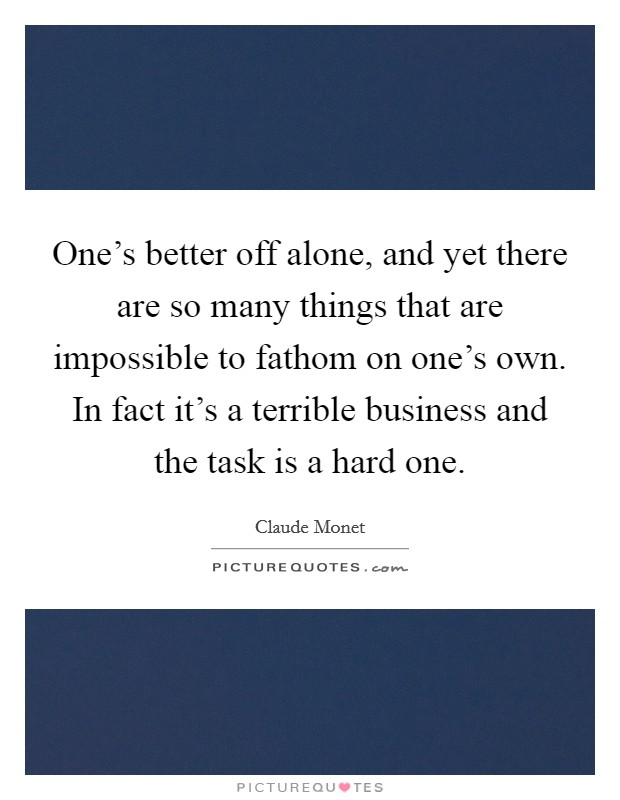 Better Off Alone Quotes & Sayings