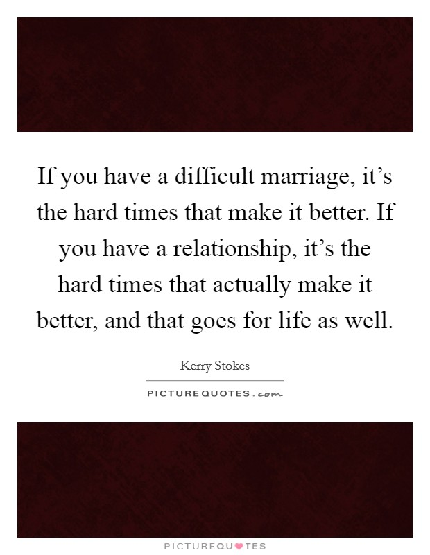 Difficult Relationship Quotes & Sayings | Difficult