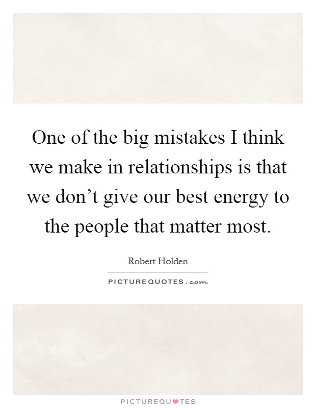 biggest mistakes to make in a relationship