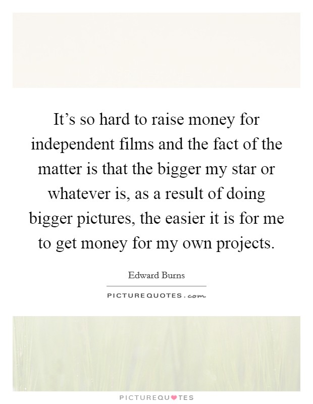 how to get into independent films