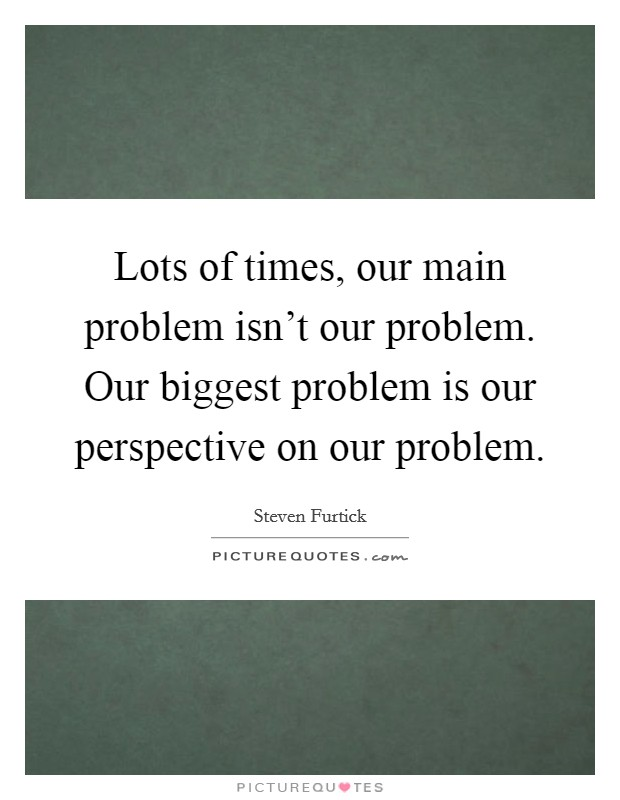 the biggest problem of our time The biggest problem of our time  the question what the biggest problem of our time is, might be considered to be a question with various answers, because nowadays, the increasing amount of the world population and the evolution of technology creates a lot of problems - the biggest problem of our time introduction.