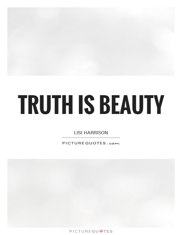 truth is beauty beauty is truth essay