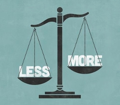 Less is more Picture Quote #2