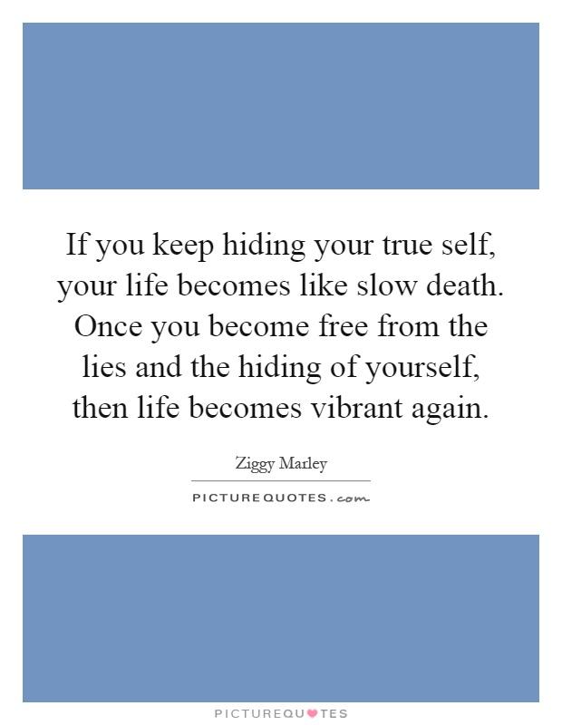 Hiding your true self
