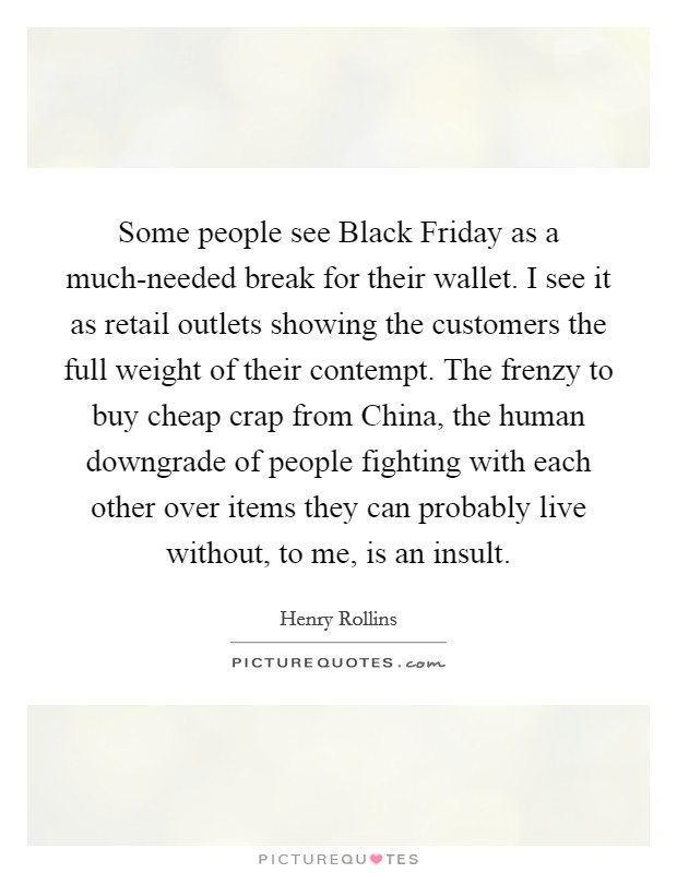 Some people see Black Friday as a much-needed break for ...