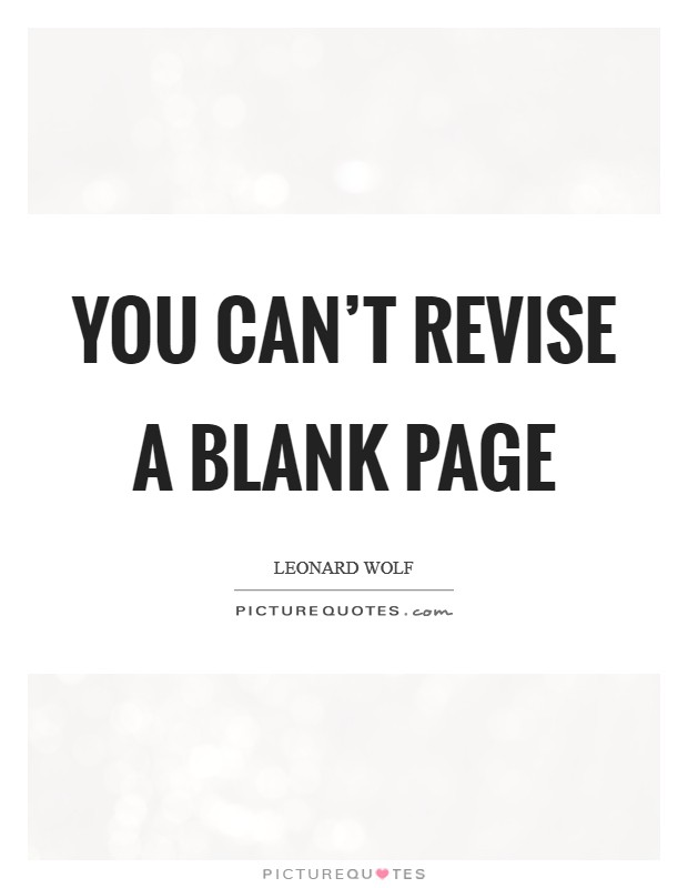 You can't revise a blank page Picture Quote #1