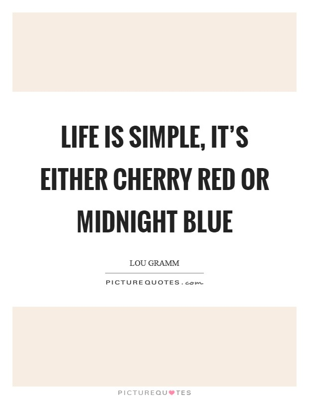 Blue And Red Quotes Sayings Blue And Red Picture Quotes