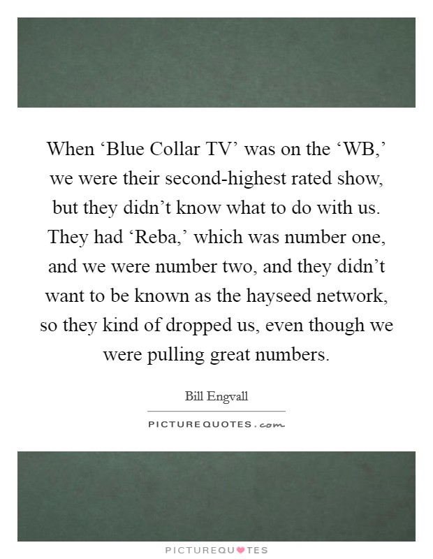 Blue Collar Quotes Sayings Blue Collar Picture Quotes