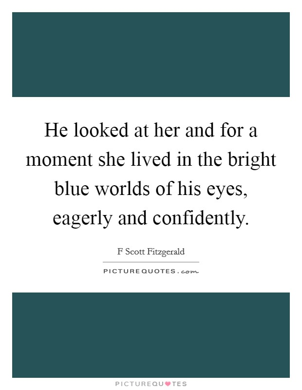 His Blue Eyes Quotes & Sayings   His Blue Eyes Picture Quotes