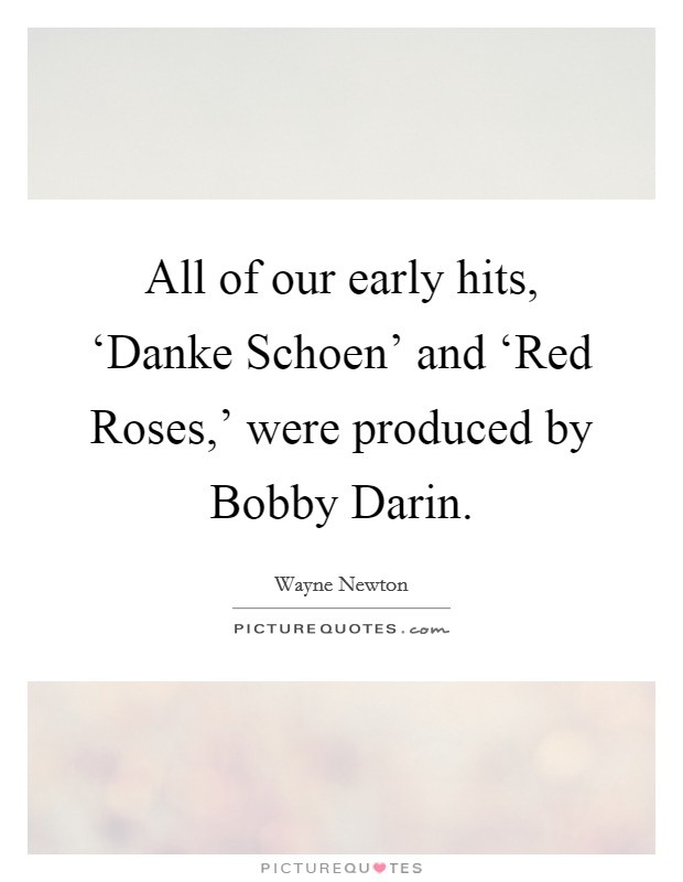 Bobby Darin Quotes & Sayings (58 Quotations)