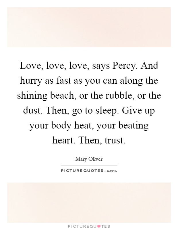 Mary Oliver Love Quotes Impressive Mary Oliver Quotes & Sayings 214 Quotations  Page 2