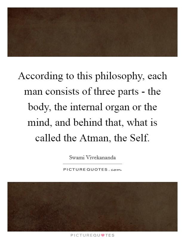 my body philosophy of the man